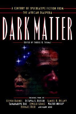 Dark Matter By Thomas, Sheree R.